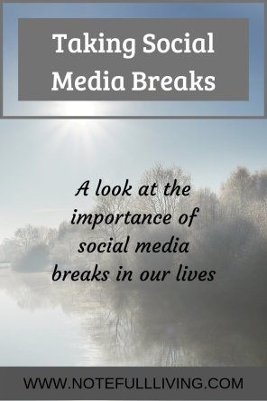 Taking Social Media Breaks 3